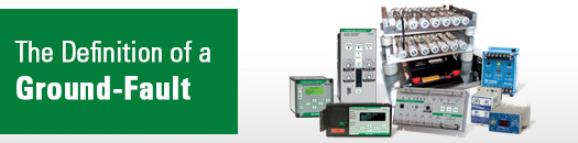 Ground Fault Protection - Protection Relays - Littelfuse